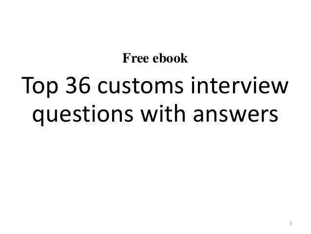 Top 36 customs interview questions with answers pdf free ebook top 36 customs interview questions with answers 1 fandeluxe Choice Image