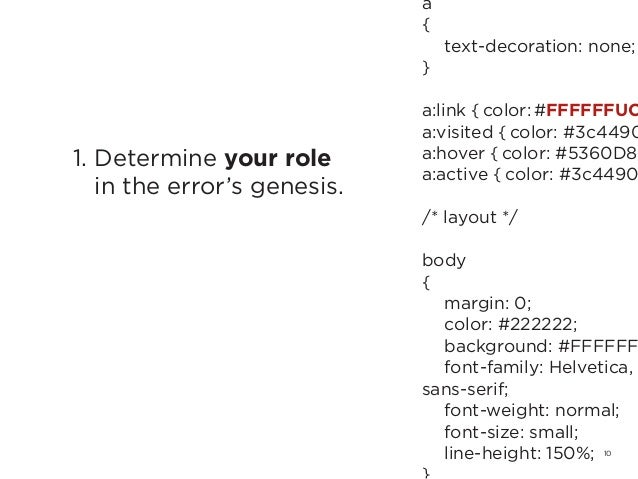 101. Determine your rolein the error's genesis.a{ text-decoration: none;}a:link { color: #FFFFFFUCa:visited { color: #3c4...