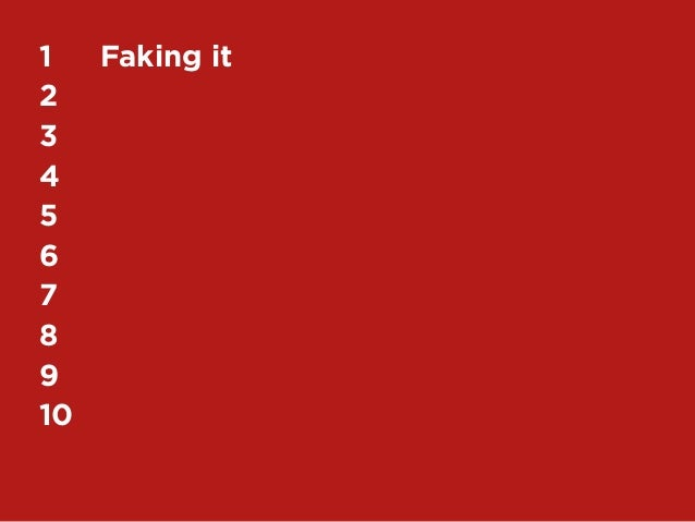 60My Top 10 Design Business Failures / David Sherwin1	 Faking it2	3	4	5	6	7	8	9	10