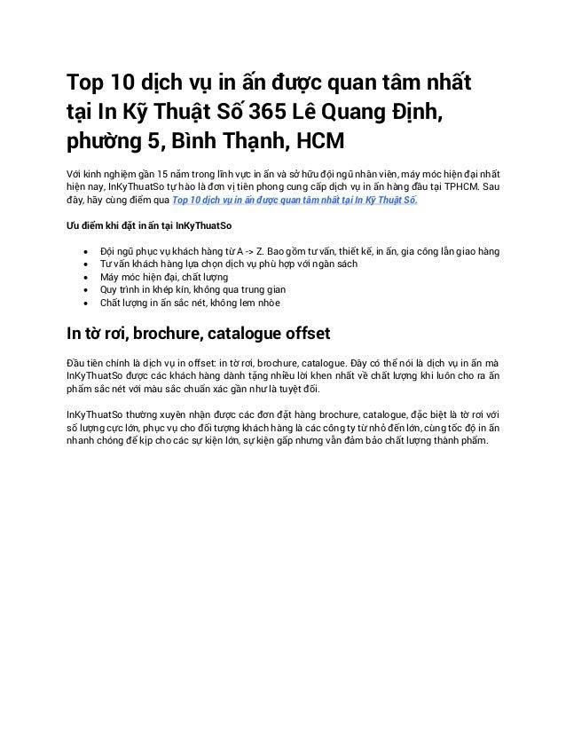 Top 10 dịch vụ in ấn được quan tâm nhất tại In Kỹ Thuật Số 365 Lê Quang Định, phường 5, Bình Thạnh, HCM Với kinh nghiệm gầ...