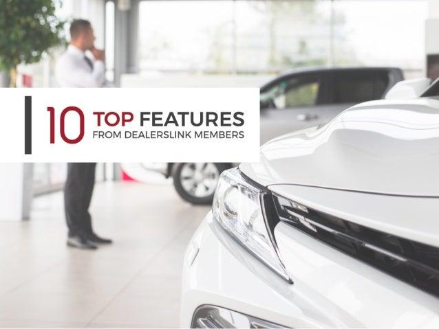 Top 10 DealersLink Features