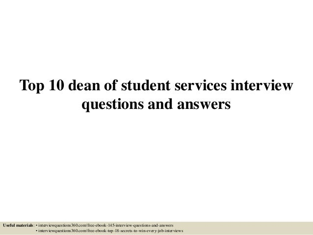 Top 10 dean of student services interview questions and answers Useful materials: • interviewquestions360.com/free-ebook-1...