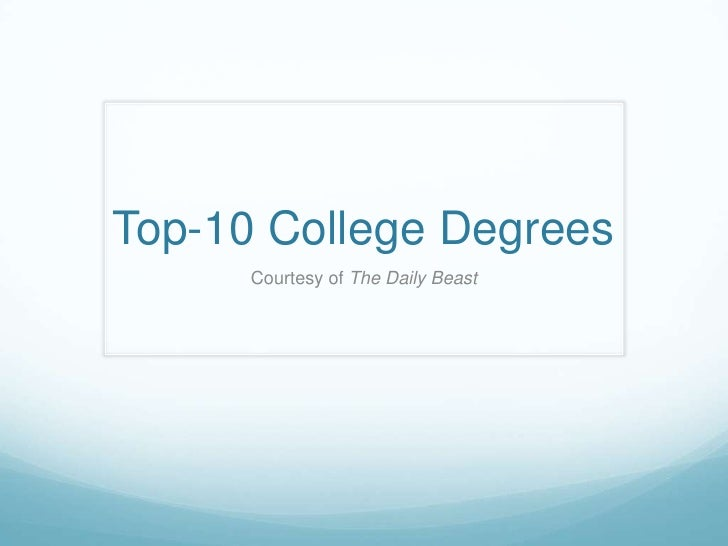 Top-10 College Degrees      Courtesy of The Daily Beast
