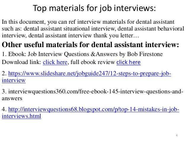 ... Tips To Prepare For Dental Assistant Interview; 4.