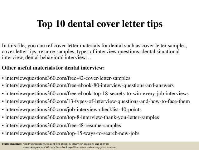 Perfect Top 10 Dental Cover Letter Tips In This File, You Can Ref Cover Letter  Materials ...