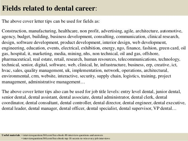 Good ... 16. Fields Related To Dental Career: The Above Cover Letter ...
