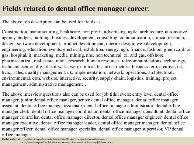 17 Fields Related To Dental Office Manager Career The Above Job Description