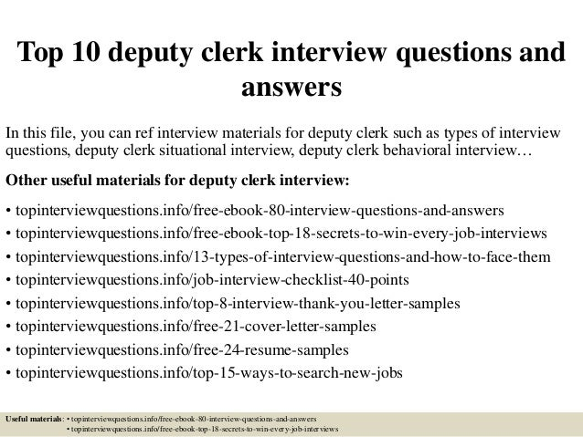 Top 10 Deputy Clerk Interview Questions And Answers In This File, You Can  Ref Interview ...