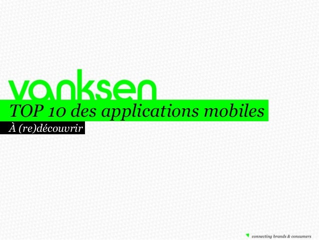 TOP 10 des applications mobiles À (re)découvrir