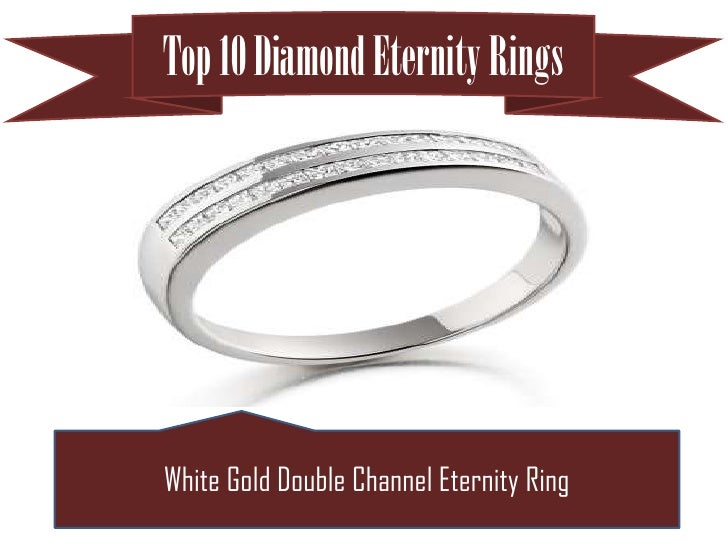 Top 10 Diamond Eternity RingsWhite Gold Double Channel Eternity Ring