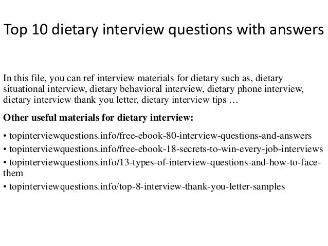 Top 10 dietary interview questions with answers
