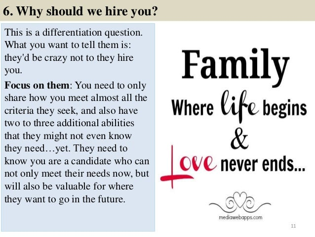 ... 11. 6. Why Should We Hire You?