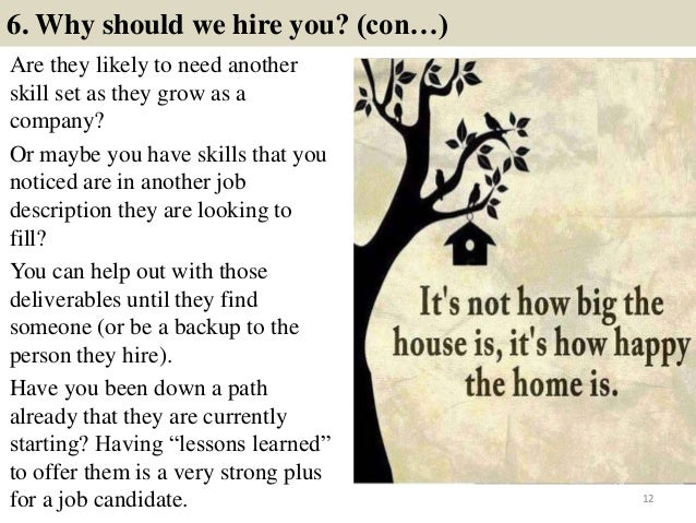 11; 12. 6. Why Should We Hire You?