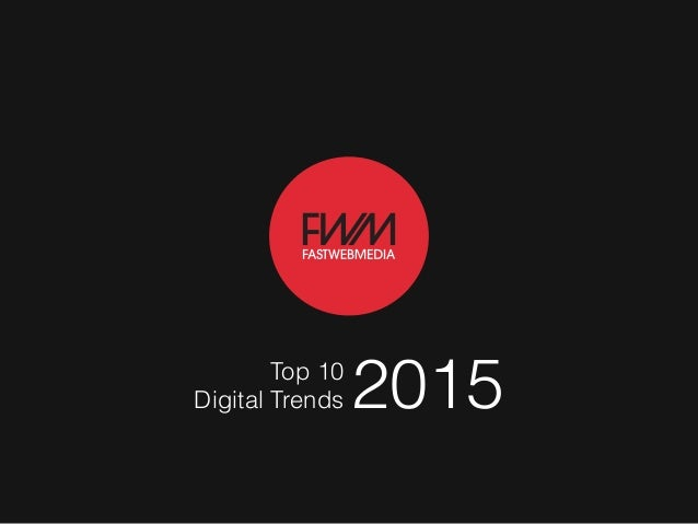 Digital Trends 2015Top 10