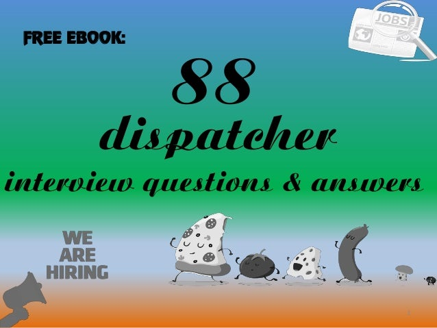 88 1 Dispatcher Interview Questions U0026 Answers FREE EBOOK: ...  911 Dispatcher Interview Questions