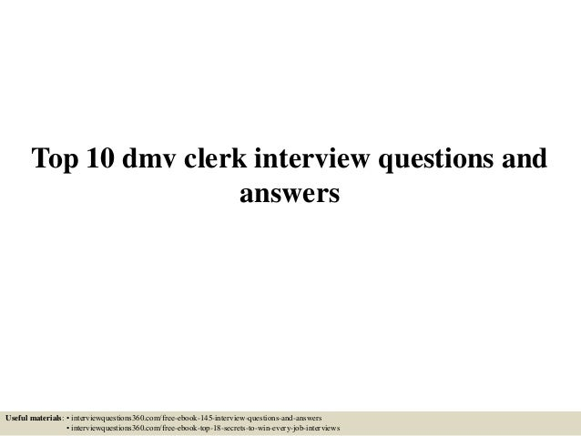 Top 10 dmv clerk interview questions and answers top 10 dmv clerk interview questions and answers useful materials interviewquestions360 fandeluxe Gallery