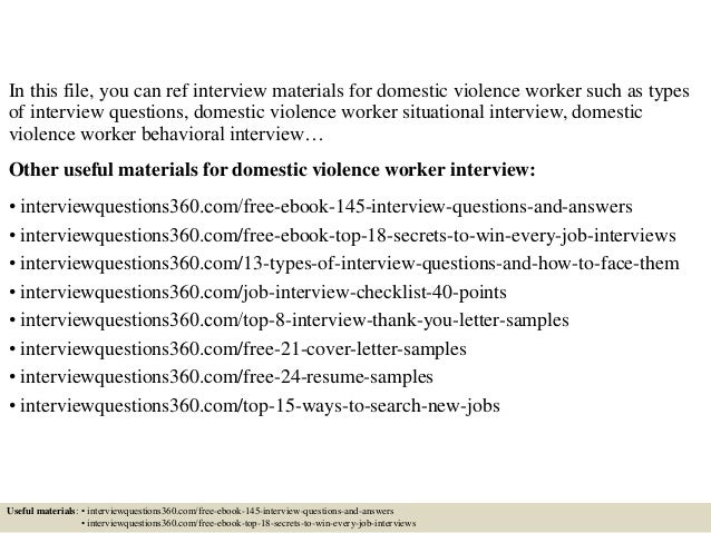 Top 10 domestic violence worker interview questions and for Cover letter for domestic violence job