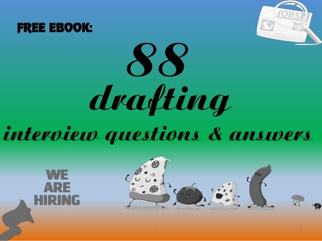 88 drafting interview questions and answers 88 1 drafting interview questions answers free ebook fandeluxe Image collections