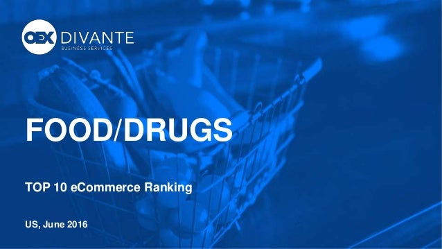 1 FOOD/DRUGS TOP 10 eCommerce Ranking US, June 2016
