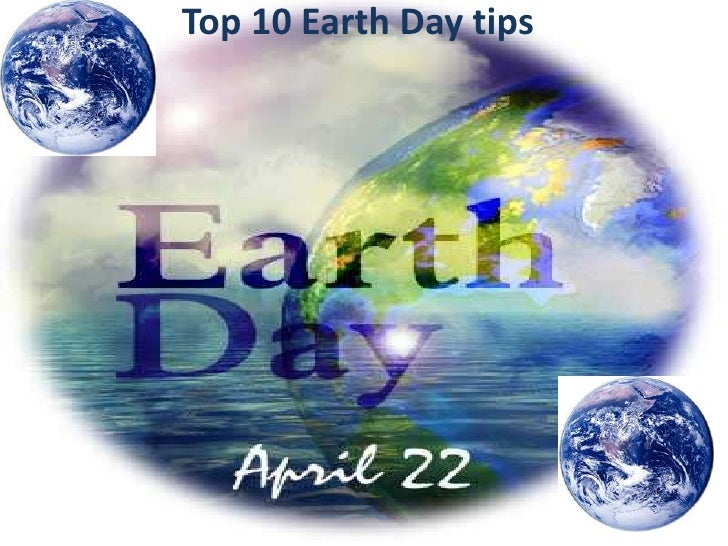 Top 10 Earth Day tips<br />