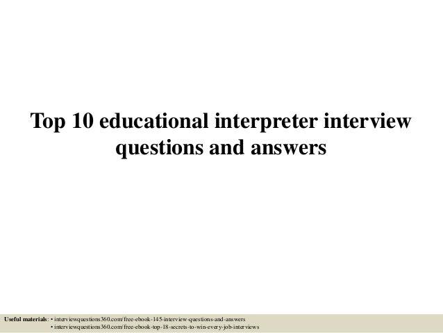 Top 10 educational interpreter interview questions and answers top 10 educational interpreter interview questions and answers useful materials interviewquestions360 fandeluxe Images