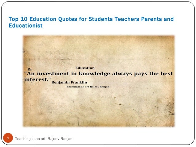 top education quotes for students teachers parents and