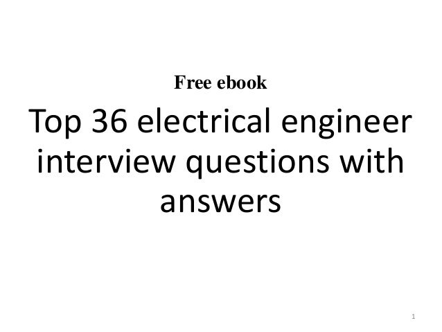 Top 36 electrical engineer interview questions and answers free ebook top 36 electrical engineer interview questions with answers 1 fandeluxe Gallery