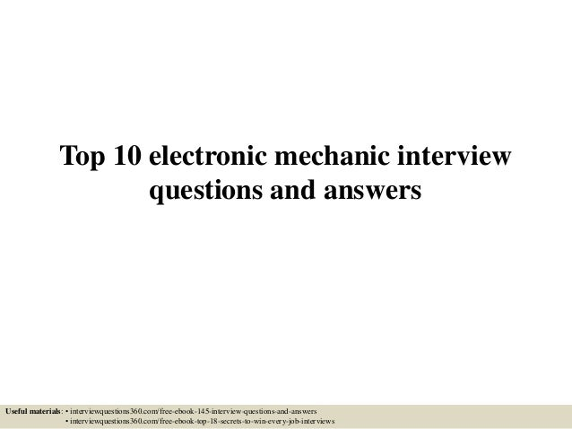 Top 10 electronic mechanic interview questions and answers