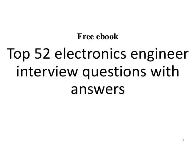 Free ebook Top 52 electronics engineer interview questions with answers 1