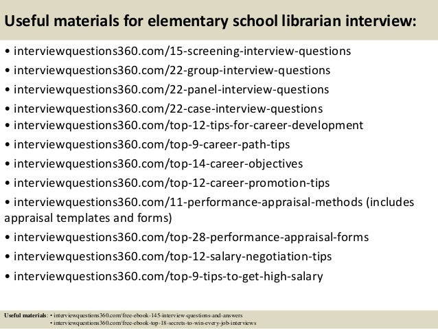 Top 10 Elementary School Librarian Interview Questions And