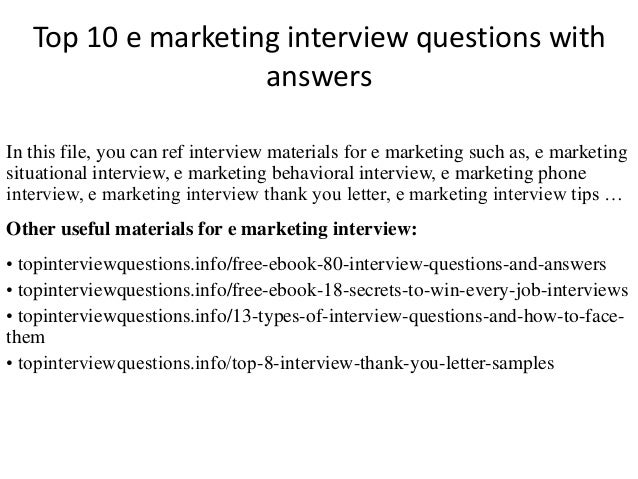 Amazing Top 10 E Marketing Interview Questions With Answers In This File, You Can  Ref Interview ... Regard To Marketing Interview Questions