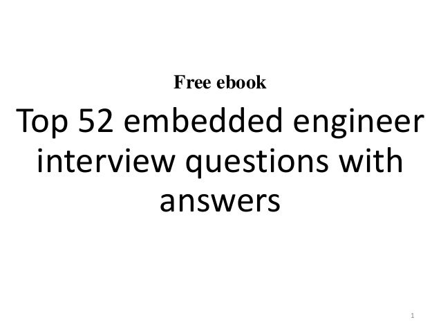Attractive Free Ebook Top 52 Embedded Engineer Interview Questions With Answers 1 ...