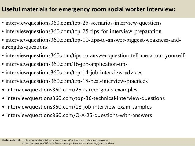 14 useful materials for emergency room social worker interview - Social Work Interview Questions For Social Workers