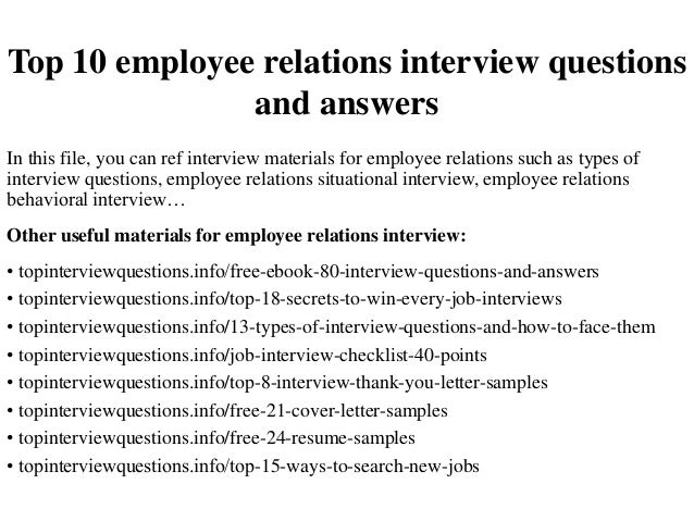 top 10 employee relations interview questions and answers in this file you can ref interview