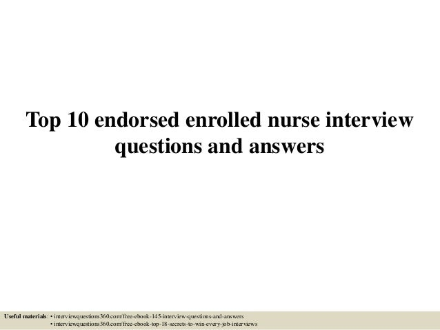 top 10 endorsed enrolled nurse interview questions and answers useful materials interviewquestions360com. Resume Example. Resume CV Cover Letter