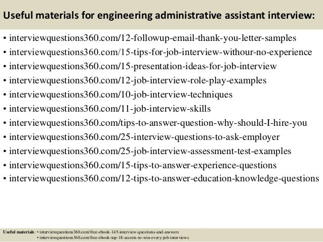 Top 10 engineering administrative assistant interview questions and a…