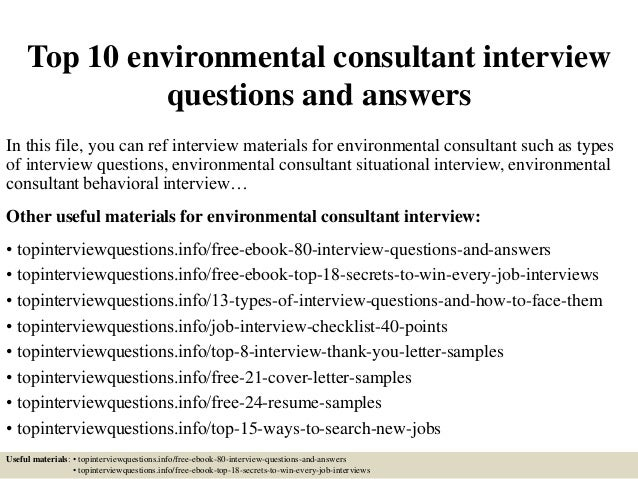Top 10 Environmental Consultant Interview Questions And Answers In This  File, You Can Ref Interview ...