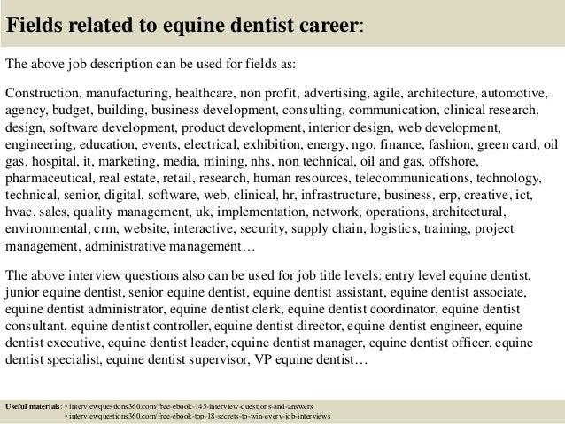 Top 10 equine dentist interview questions and answers – Dentist Job Description