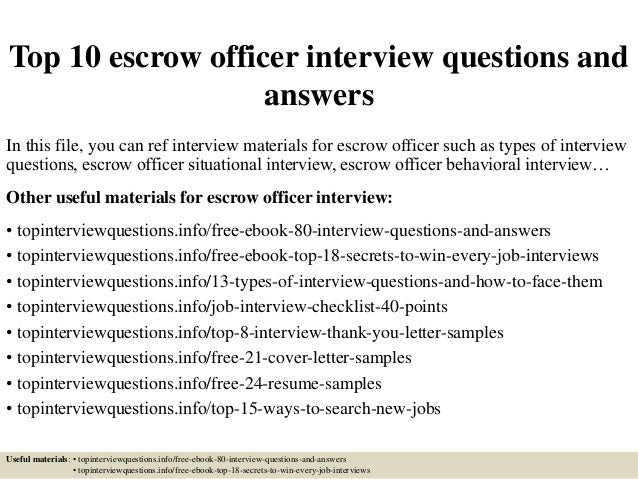 Top 10 escrow officer interview questions and answers In this file, you can  ref interview ...