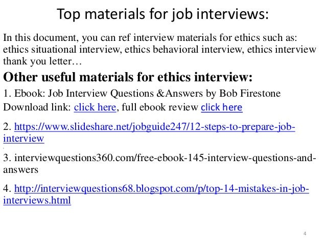 ... Ethics Interview; 4. Top Materials For Job Interviews: ...