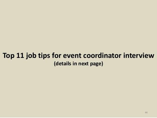 44 top 11 job tips for event coordinator interview - Event Coordinator Interview Questions And Answers