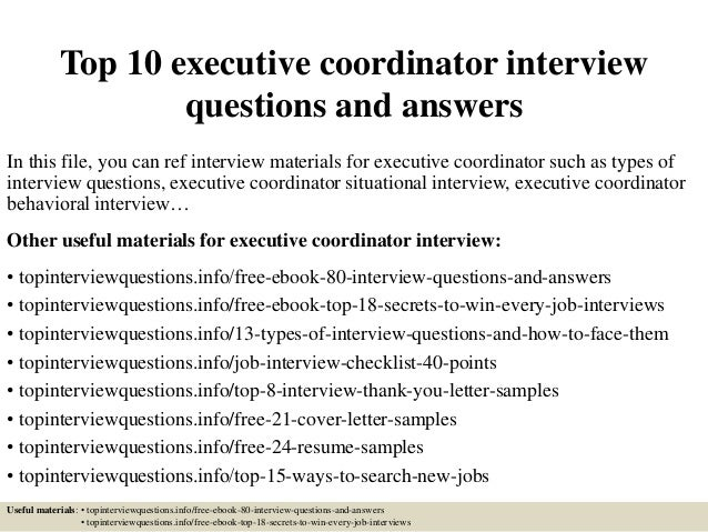top 10 executive coordinator interview questions and answers in this file you can ref interview - Executive Coordinator Interview Questions And Answers