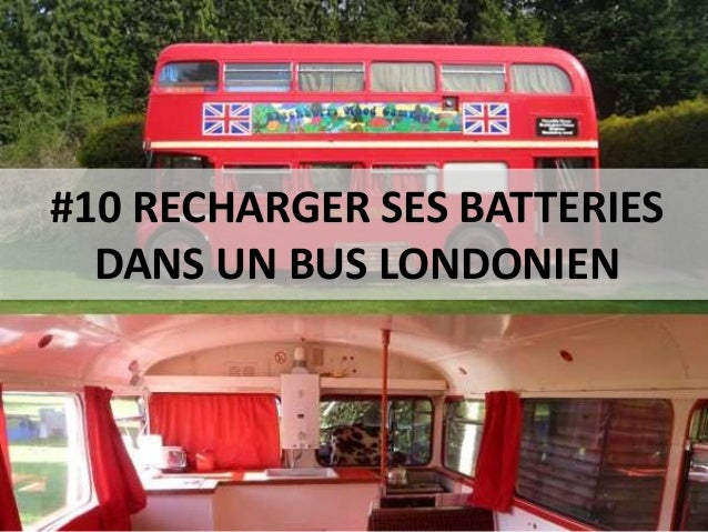 #10 RECHARGER SES BATTERIES DANS UN BUS LONDONIEN