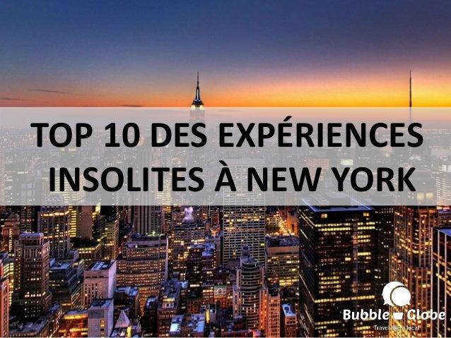 TOP 10 DES EXPÉRIENCES INSOLITES À NEW YORK