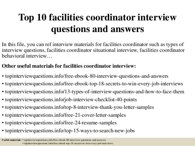 Top 10 facilities coordinator interview questions and answers In this file, you can ref interview materials for facilities...