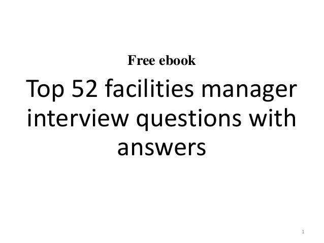 Free ebook Top 52 facilities manager interview questions with answers 1