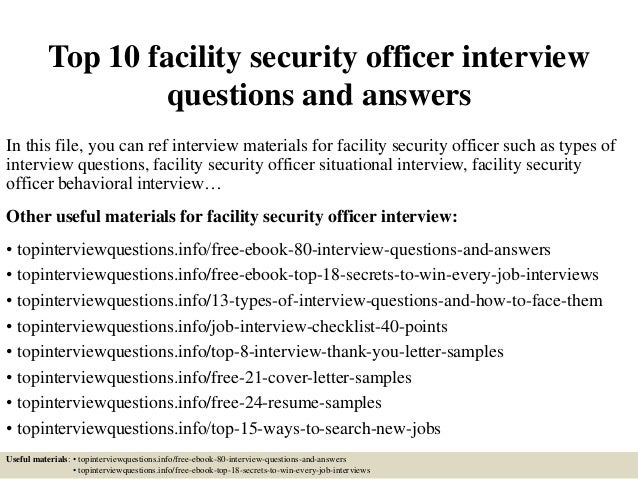 Top 10 Facility Security Officer Interview Questions And Answers In This  File, .