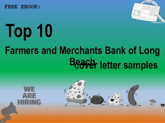 Top 10 farmers and merchants bank of long beach cover letter