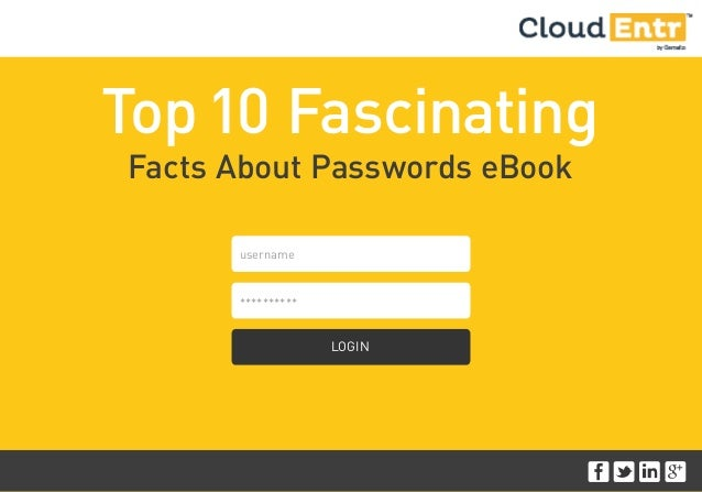 Top10 Fascinating Facts About Passwords eBook LOGIN username **********