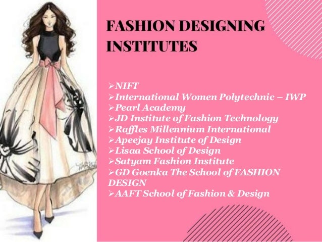 Fashion All The Time Best Colleges For Fashion Designing In Delhi